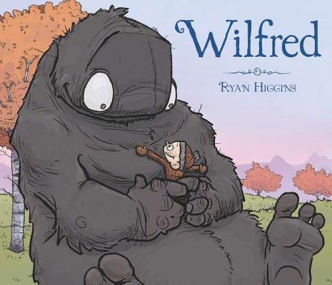 Wilfred by Ryan T. Higgins